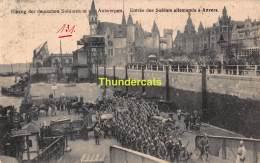 CPA FELDPOST WW I WELTKRIEG FELDPOSTKARTE 1914 -1918  EINZUNG DER DEUTSCHEN SOLDATEN IN ANTWERPEN - War 1914-18