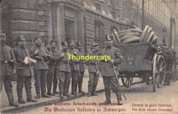 CPA FELDPOST WW I WELTKRIEG FELDPOSTKARTE 1914 -1918  LES SOLDATS ALLEMANDS A ANVERS DEVANT LA GARE CENTRALE ANTWERPEN - Oorlog 1914-18