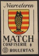 NEEROETEREN Etiquette Allumettes Matchbox Label MADE IN BELGIUM - Boites D'allumettes - Etiquettes