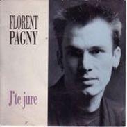 FLORENT PAGNY: Jte Jure/pour La Vie (NEUF) - Musique De Films