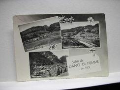 ZIANO  DI FIEMME     --  TRENTO  -- SALUTI DA - Trento