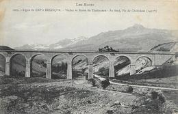 Ligne De Gap à Briançon - Viaduc Et Route Du Thubaneau, Au Fond, Pic De Chabrières - Carte N° 1009 - France
