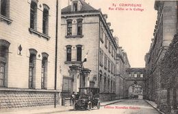 ¤¤  -  COMPIEGNE   -  Rue D'Ulm Et Le Collège     -  ¤¤ - Compiegne