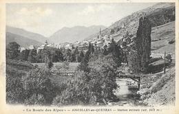 La Route Des Alpes: Aiguilles-en-Queyras (Hautes-Alpes) - Station Estivale - Collection Robvé N° 1 - Altri Comuni