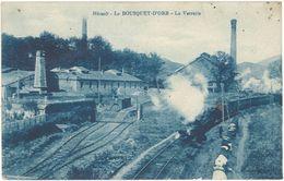34 – Le Bousquet D'Orb – La Verrerie ( Train, Chemin  De Fer ) - France