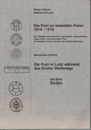 DIE POST IM BESETZTEN POLEN 1914-1918 - DIE POST IN LODZ WÄHREND DES ERSTEN WELTKRIEGS - Amministrazioni Postali