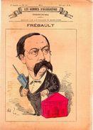 Frébault.Les Hommes D'aujourd'hui.Dessins De GILL.3e Année.-n°98.(vers 1880) 4 Pages. - Libri, Riviste, Fumetti