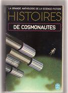 """La  Grande  Anthologie  De La  Science - Fiction  -- Livre De Poche   N° 3765  -- """"""""  HISTOIRES  DE  COSMONAUTES  """""""" - Livre De Poche"""
