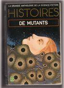 """La  Grande  Anthologie  De La  Science - Fiction  -- Livre De Poche   N° 3766  -- """"""""  HISTOIRES  DE  MUTANTS  """"""""........ - Livre De Poche"""