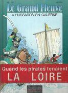 "LE GRAND FLEUVE  ""  HUSSARDS EN GALERNE  ""  -   HIETTRE / AILLERY   - E.O.  JANVIER 1995  DUPUIS - Ohne Zuordnung"