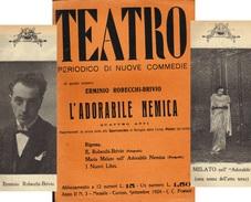 TEATRO PERIODICO DI NUOVE COMMEDIE ERMINIO ROBECCHI-BRIVIO L'ADORABILE NEMICA  SETTEMBRE 1924 - Società, Politica, Economia