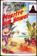 Jim Vulpes - Meurtre Aux Hawaï - La Cagoule N° 52 - ( 1949 ) . - Bücher, Zeitschriften, Comics