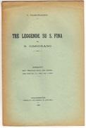 TALEJ-FRANZESI TRE LEGGENDE SU S.FINA DA S.GIMIGNANO TIP.GIOVANNELLI E CARPITELLI CASTELFIORENTINO  1923 - Società, Politica, Economia