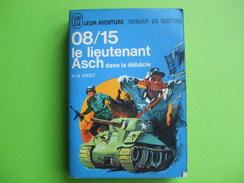 @ 08/15 Le Lieutenant Asch Dans La Débacle.Collection J AI LU Leur Aventure. @ - Libri, Riviste & Cataloghi