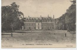 80   MOREUIL LE CHATEAU + TAMPON CROIX ROUGE MILITARIA AMBULANCE DU 62°    TBE  N174 - Moreuil