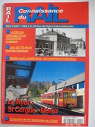 LE NYON St CERGUE - MOREZ - CONNAISSANCE DU RAIL N° 192 De  Juin 1997 - Détails Sur Les Scans - Trains