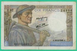 10 Francs - Mineur - France - N° U.97 - 24986 / 19=4=1945 - TB+ - - 1871-1952 Circulated During XXth