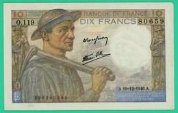 10 Francs - Mineur - France - N°O.119 - 80659 / 19=12=1946 - TTB+ - - 1871-1952 Circulated During XXth