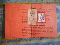 CARTE DE PECHE 1965 TAXE PISCICOLE ORDINAIRE + TAXE FEDERALE - Vecchi Documenti