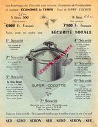 PUBLICITE AUTO CUISEUR SEB- SUPER COCOTTE- CUISINE- REINE DES MARMITES-MARMITE- - Pubblicitari