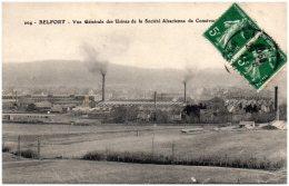 90 BELFORT - Vue Générale Des Usines De La Société Alsacienne De Construction  (Recto/Verso) - Belfort - Ville