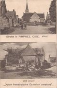 (Oise) Pimprez, Environs De Noyon - 60 - Kirche In Pimprez, Einst Und Jetzt ! (animée) Circulé 1915 (Feldpost) - Frankrijk