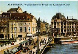 Alt Berlin Weidendammer Brücke Und Komische Oper, Ungelaufen - Mitte