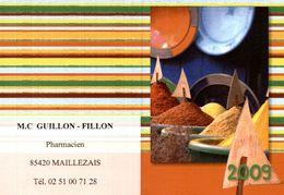 Calendrier 2009 - M.C Guillon-Fillon Pharmacien Maillezais - Tamaño Pequeño : 2001-...