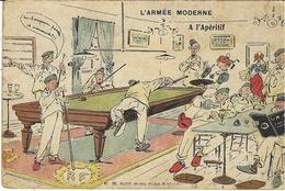 "MILITARIA - BILLARD   - L' ARMÉE MODERNE - A L' Apéritif - Ed. E. R. ""Halte Là!"", Paris - Cartes Postales"