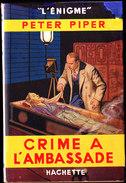"""Peter Piper - Crime à L´ Ambassade - Hachette - """" L´ Énigme """" - ( 1948 ) . - Bücher, Zeitschriften, Comics"""