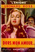 """Léonard Ross - Dors, Mon Amour ... - Hachette """" L´énigme """" - ( 1949 ) . - Bücher, Zeitschriften, Comics"""
