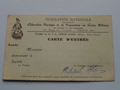 Féd. Nat. D'Education Physique Et De Préparation Au Service Militaire ( Carte D'Entrée ) Zie Foto´s Voor Detail ! - Documenten