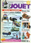 LA VIE DU JOUET N°113 Aout 2005 98 Pages.autos EUREKA 7 Pages. BATMAN 8 Pages  TB. - Catalogues & Prospectus