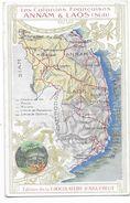 Carte Publicitaire - Edition Chocolaterie D'AIGUEBELLE - Les Colonies Françaises - ANNAM Et LAOS (Sud)  (Géographique) - Laos