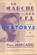 Marche Des Ffi Chanson 4 Pages Pierre Mercadel Marseille Maquis Militaria Chant    ACHAT IMMEDIAT - Guerre, Militaire