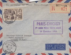 1ere LIAISON POSTALE AERIENNE DIRECTE PARIS-CHICAGO 19 OCT. 1953 - RECOMMANDE SOCHAUX DOUBS 16.10.1953 POUR CHICAGO  / 1 - Air Post