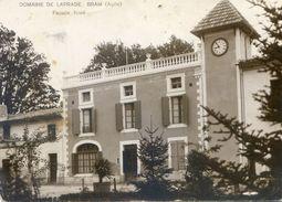 11 - Bram - Domaine De Laprade - Facade Nord - Carte Photo - Bram