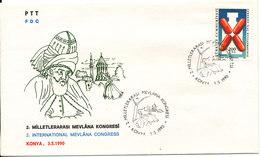 Turkey FDC 3-5-1990 2nd International Mevlana Congress With Cachet - 1921-... République