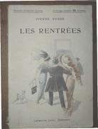UMORISMO  PIERRE VEBER LES RENTREES  Intérieur Acceptable. 126 Pages, Illustrées En Noir Et Blanc De Paul DESTEZ. - 1900 - 1949