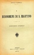 MARTELLI,N. BUONOMINI DI S. MARTINO. DISCORSO STORICO. TIP.MEALLI E STIANTI FIRENZE 1937 - XV - Libri, Riviste, Fumetti