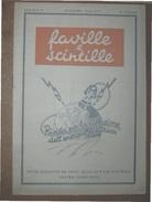 FAVILLE E SCINTILLE RIVISTA PER LA DIFFUSIONE DELL'ENERGIA ELETTRICA DICEMBRE 1935 - XIV  DISPONIBILI DUE NUMERI - 1900 - 1949