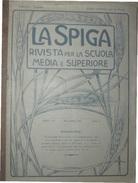 LA SPIGA Rivista Per La Scuola Media E Superiore NOVEMBRE 1911 - Libri, Riviste, Fumetti