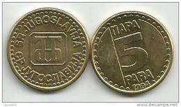 Yugoslavia 5 Para 1994. UNC/AUNC   KM#164.1 - Yougoslavie
