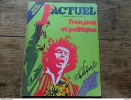 ANCIENNE REVUE UNDERGROUND / ACTUEL   N° 6 / NVLE SERIE /  MARS 1971 - Autre Magazines
