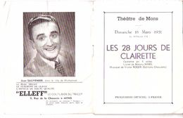 Théâtre De Mons (Hainaut)-les 28 Jours De Clairette-Opérette-Mars 1951-Distribution-publicités Régionales-attention Etat - Programme