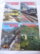 CONNAISSANCE DU RAIL 1985- Lot De 4 N° 54 à 57 ALPES Du SUD Et LE SUD-FRANCE - Détails Sur Les Scans - Trains