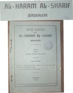 JERUSALEM 1933  NOTICE ILLUSTREE SUR AL-HARAM  AL-SHARIF  EDITEE PAR LE CONSEIL SUPREME MUSULMAN  ED.ORPHELINAT MUSULMAN - Biografia