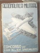 AERONAUTICA MILITARE CONCORSO PER 2000 ALLIEVI SPECIALISTI  DEL 1953 - Biografia