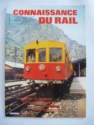 CONNAISSANCE DU RAIL 1984 N° 51 : VOYAGE SUR LA CERDAGNE Le Train Jaune  - Détails Sur Les Scans - Trains