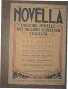 NOVELLA  FASCICOLO DEI MIGLIORI SCRITTORI ITALIANI  DEL 30 SETTEMBRE 1921  EDIZIONI A.MONDADORI MILANO - Biografia